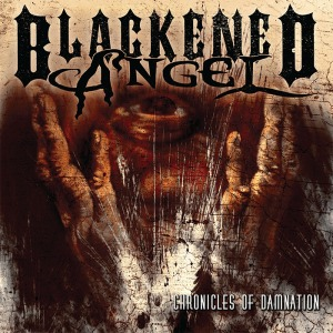 Blackened Angel's 'Chronicles of Damnation' out now!