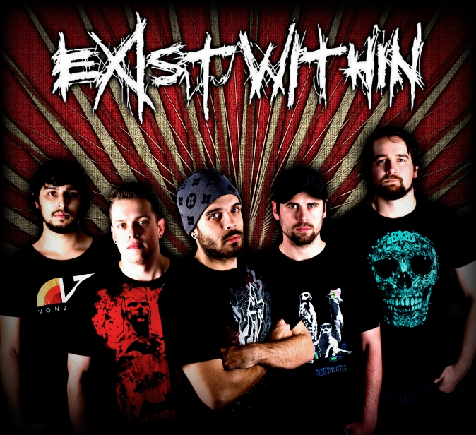 Exist Within!!  From left to right: Adam Zarb (Guitar) Matt Petchell (Guitar) Kyle English (Vocals) Tim Randall (Bass) Matt Seckold (Drums) Photo by Adam Plimmer